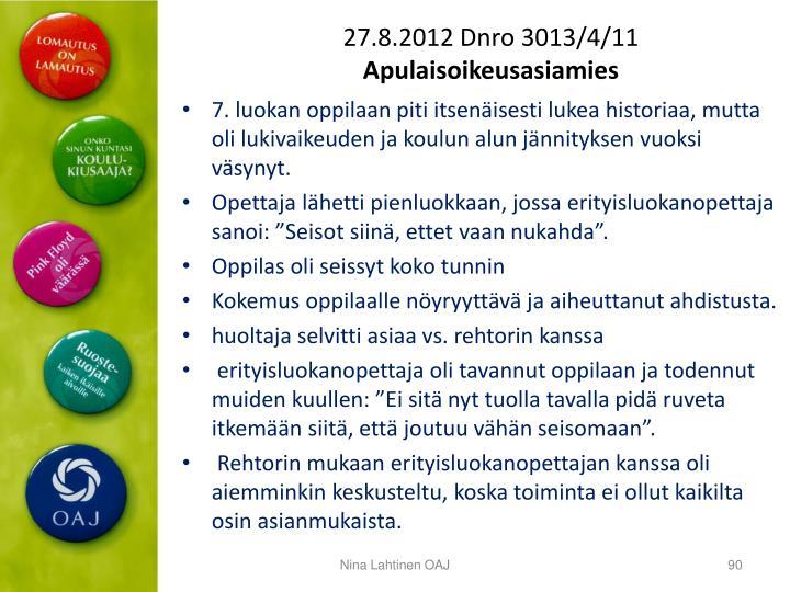 27.8.2012 Dnro 3013/4/11