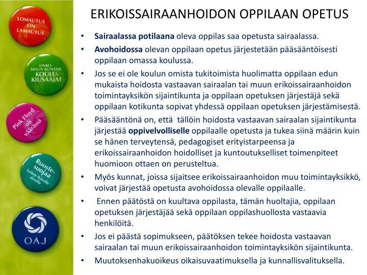 ERIKOISSAIRAANHOIDON OPPILAAN OPETUS