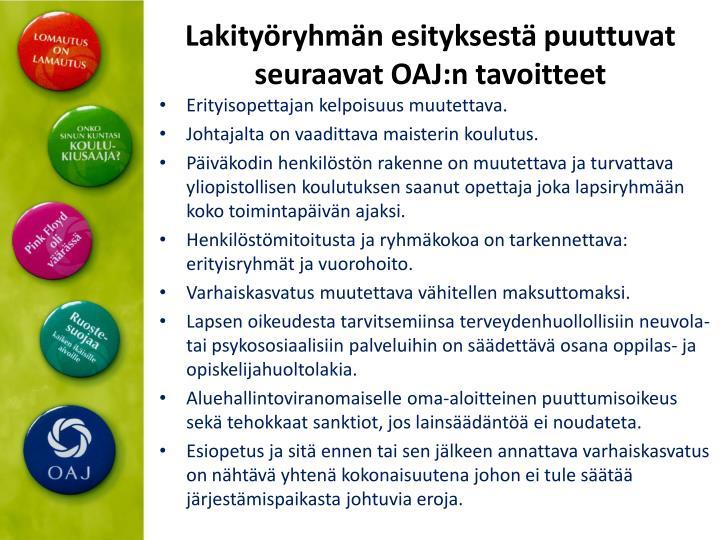 Lakityöryhmän esityksestä puuttuvat seuraavat OAJ:n tavoitteet