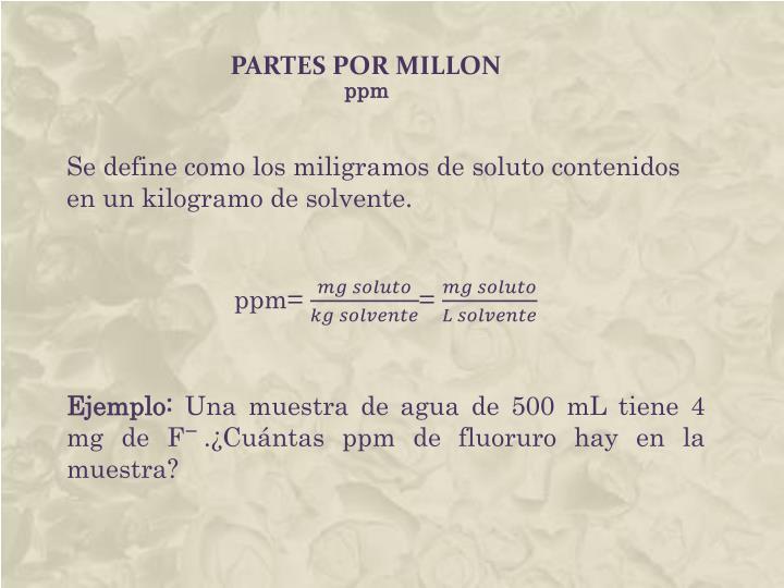 PARTES POR MILLON