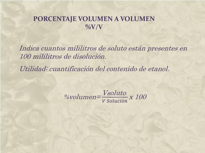 PORCENTAJE volumen A VOLUMEN