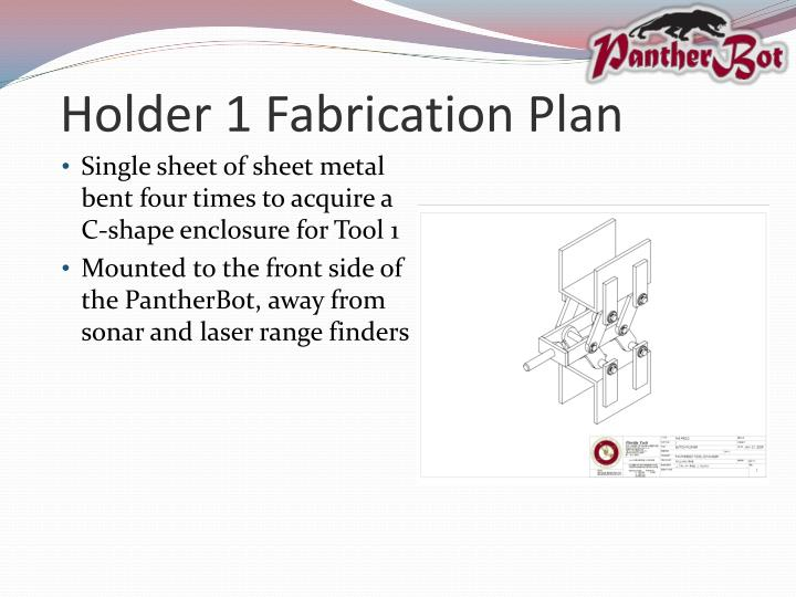 Holder 1 Fabrication Plan