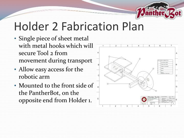 Holder 2 Fabrication Plan