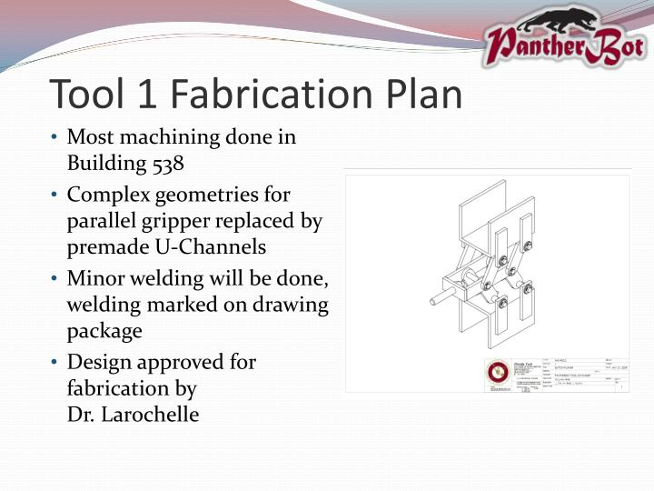 Tool 1 Fabrication Plan