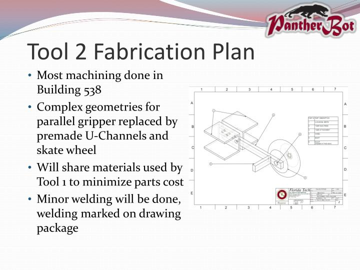 Tool 2 Fabrication Plan