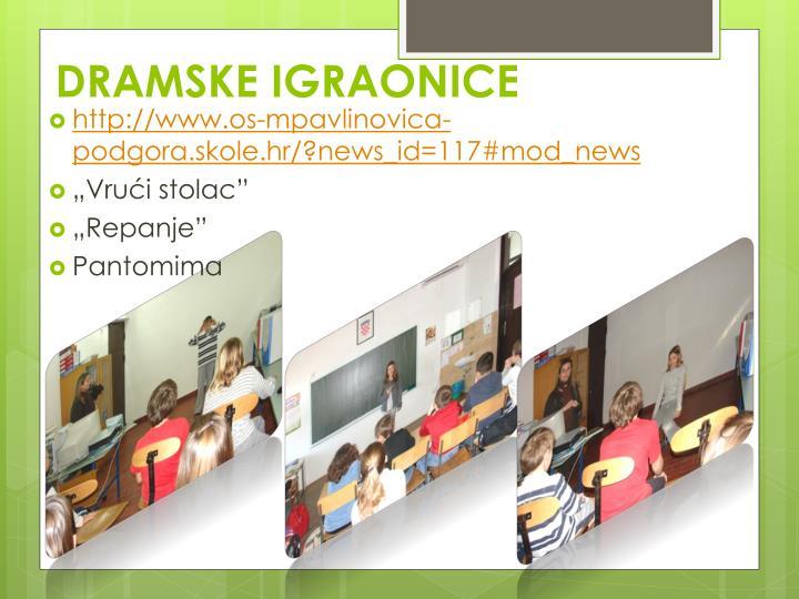 DRAMSKE IGRAONICE