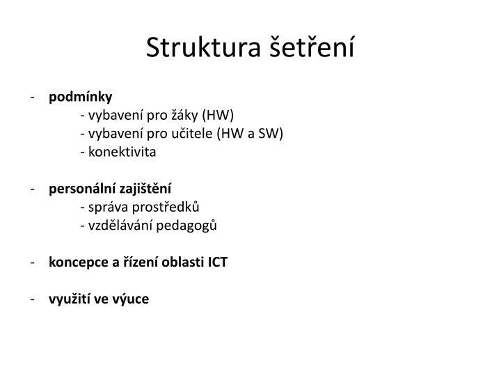 Struktura šetření