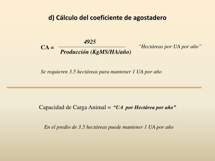 d) Cálculo del coeficiente de agostadero