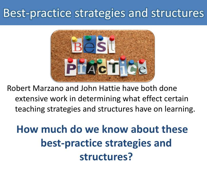 Best-practice strategies and structures