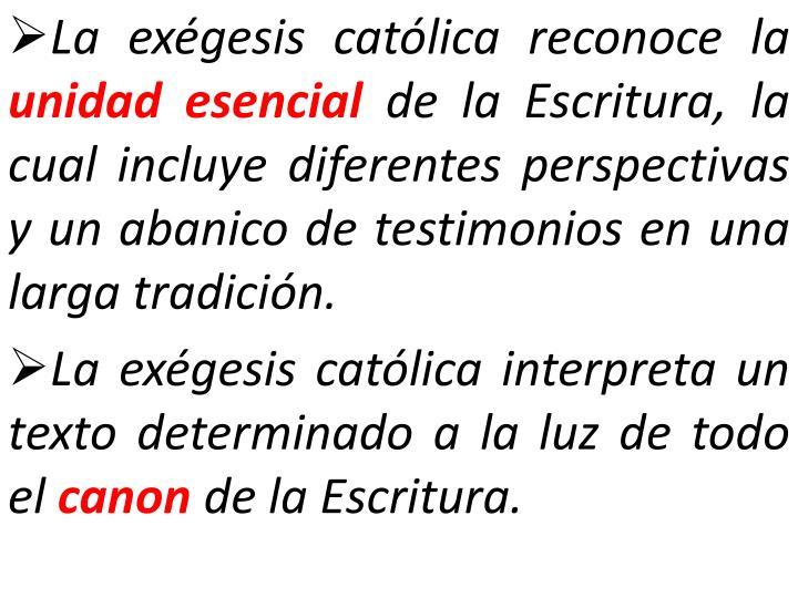 La exégesis católica reconoce la