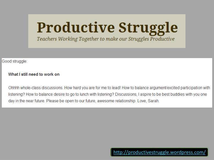 http://productivestruggle.wordpress.com/
