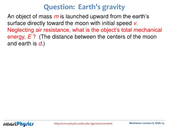 questions on gravitation earth and height Gravity questions including how would the amount of gravity on the force exerted by the earth's gravity on an fall or stay at the same height without.