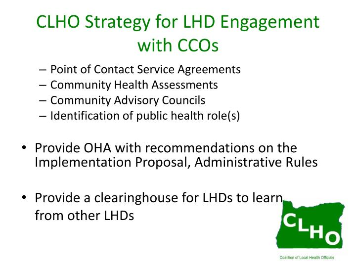 CLHO Strategy for LHD Engagement with