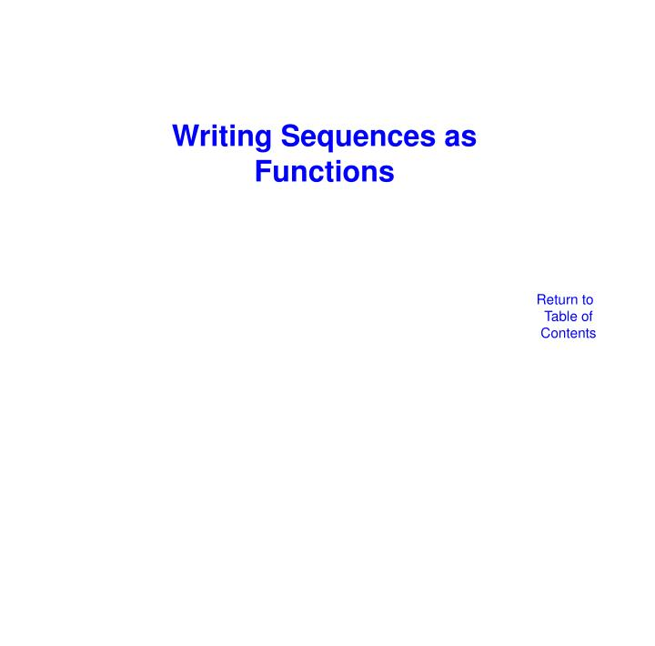 Writing Sequences as Functions