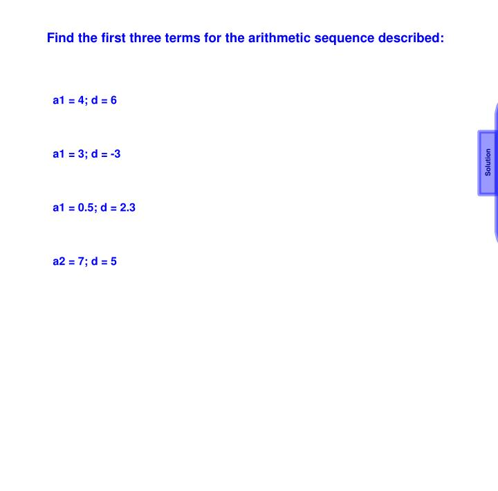 Find the first three terms for the arithmetic sequence described: