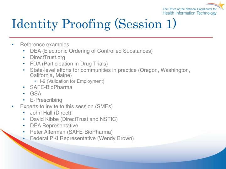 Identity Proofing (Session 1)
