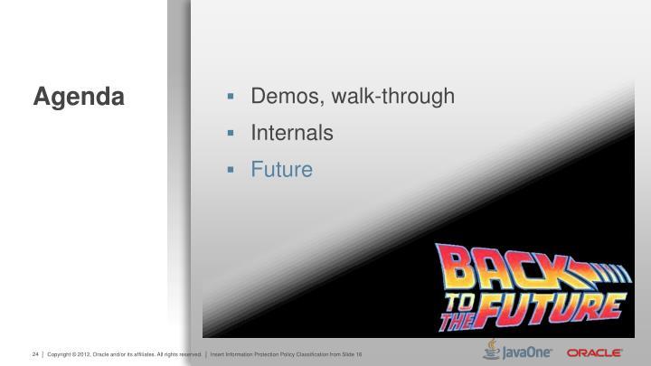 Demos, walk-through