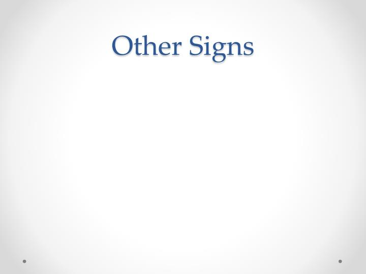 Other Signs