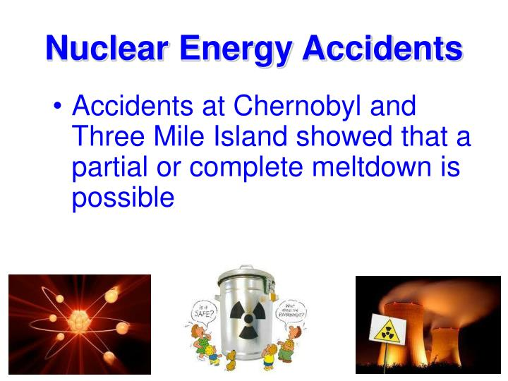 Nuclear Energy Accidents