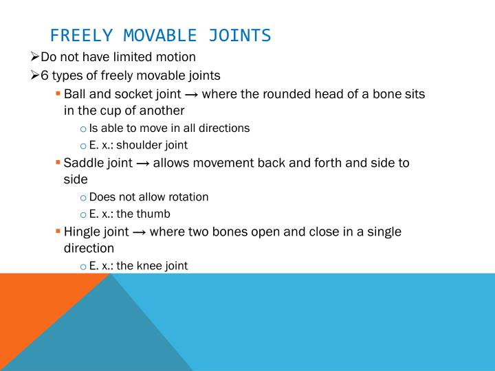 Freely movable joints