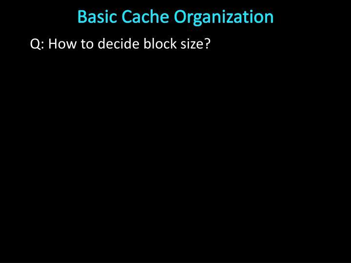 Basic Cache Organization