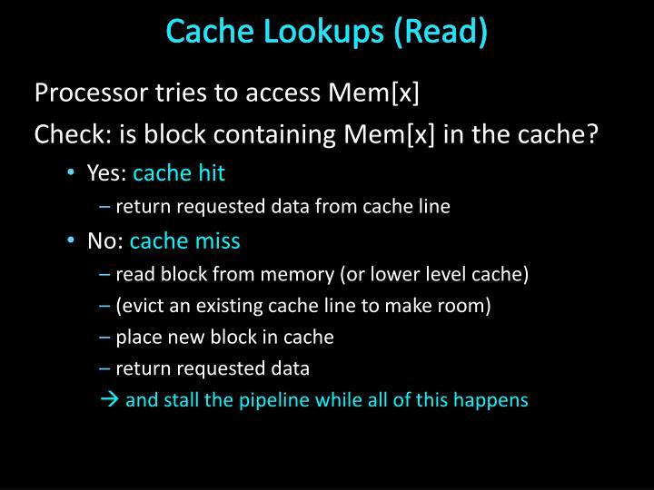 Cache Lookups (Read)