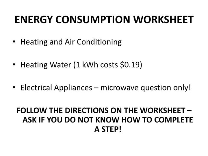 ENERGY CONSUMPTION WORKSHEET