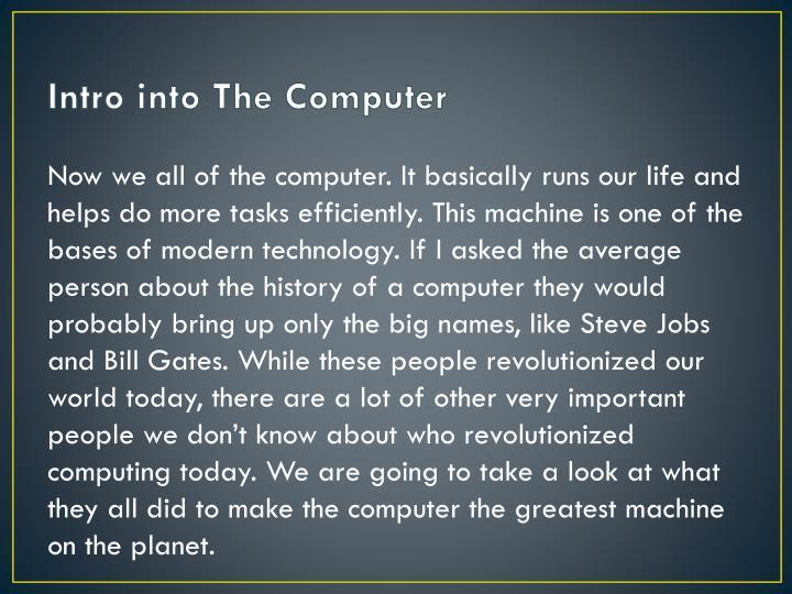 Intro into The Computer