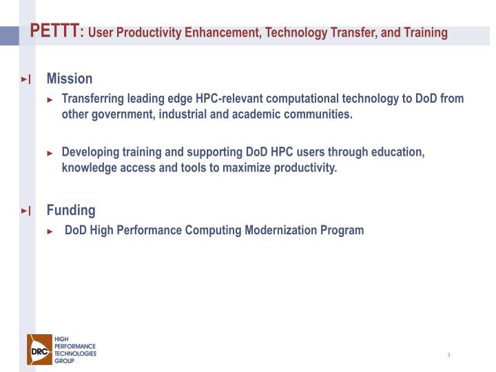 Pettt user productivity enhancement technology transfer and training