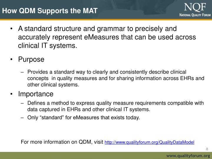 How QDM Supports the MAT
