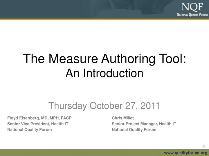The Measure Authoring Tool: