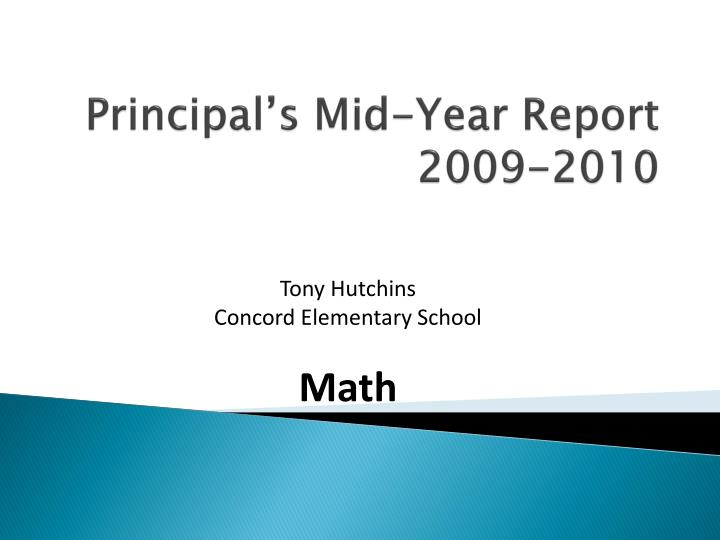 Principal s mid year report 2009 2010