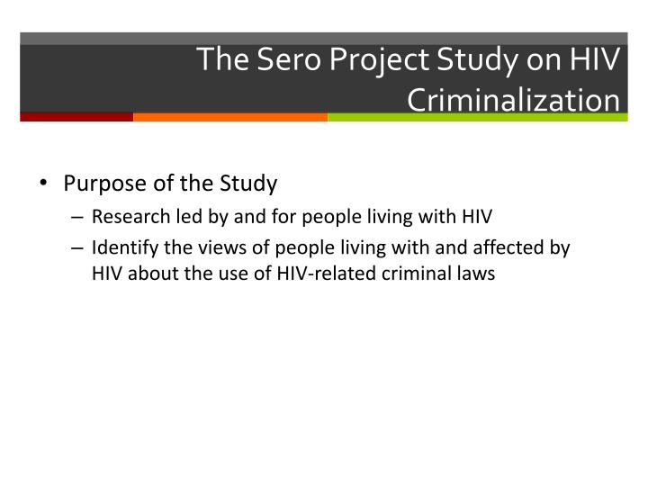 The sero project study on hiv criminalization