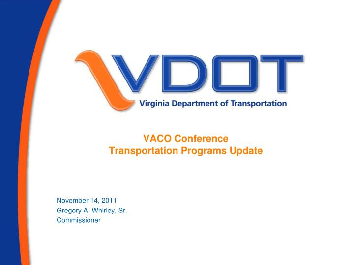 Vaco conference transportation programs update