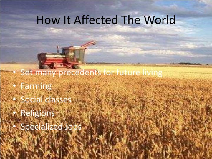 How It Affected The World