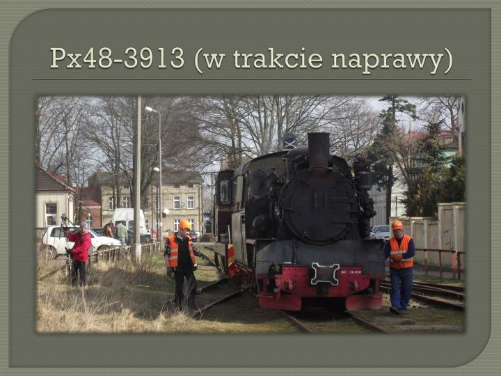 Px48-3913 (w trakcie naprawy)