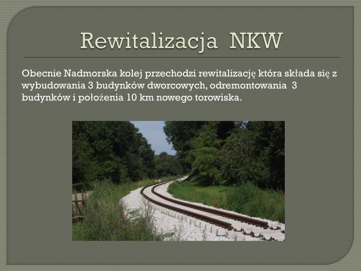 Rewitalizacja  NKW