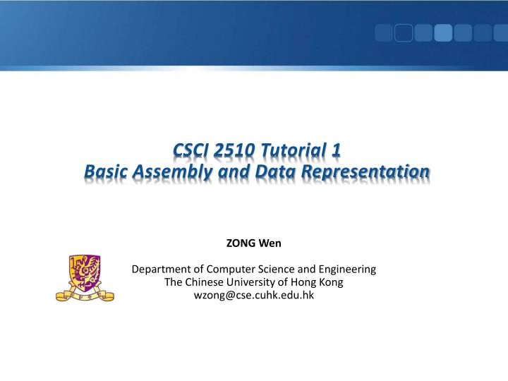 Csci 2510 tutorial 1 basic assembly and data representation