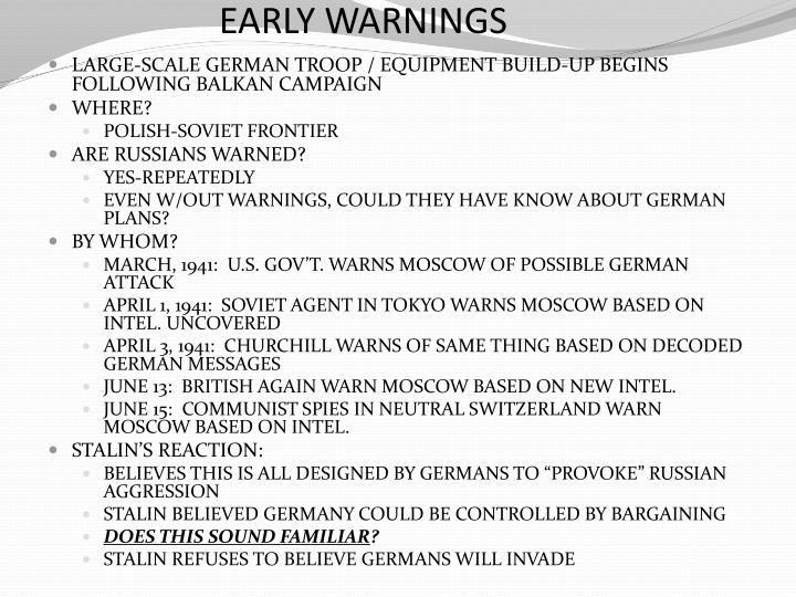 EARLY WARNINGS