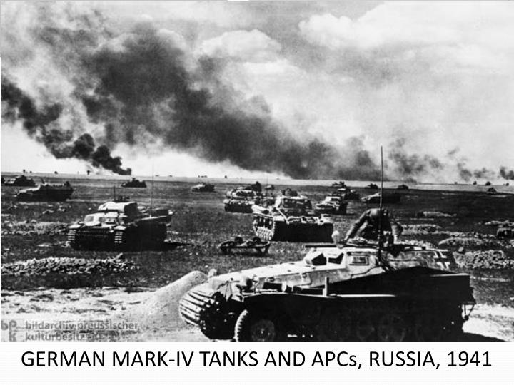 GERMAN MARK-IV TANKS AND APCs, RUSSIA, 1941
