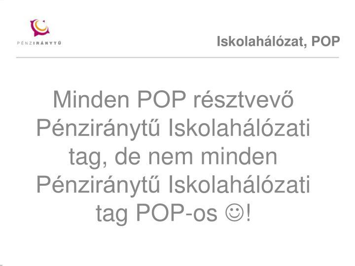 Iskolahálózat, POP