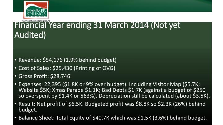Financial Year ending 31 March 2014 (Not yet Audited)