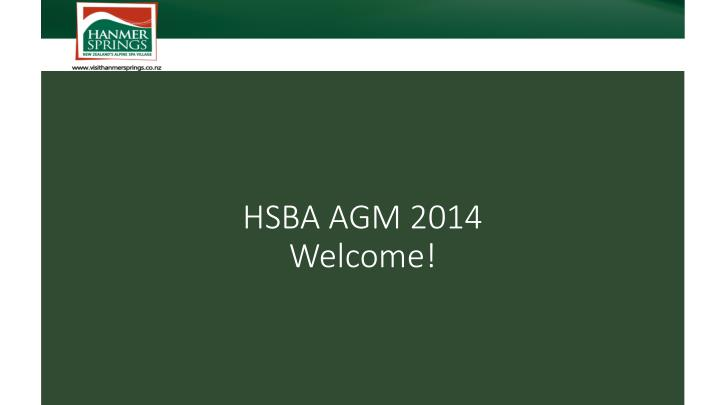 Hsba agm 2014 welcome