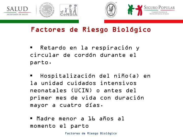 Factores de Riesgo Biológico