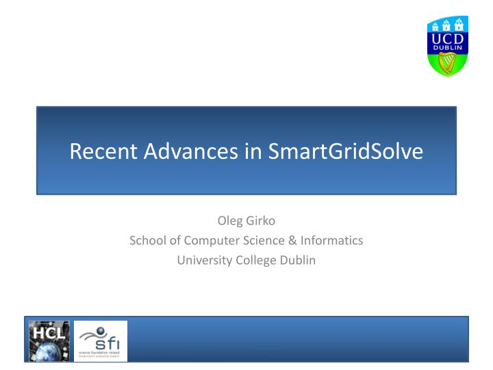 Recent advances in smartgridsolve