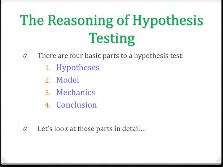 The Reasoning of Hypothesis Testing