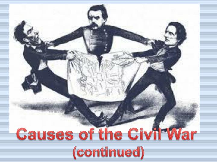 Essay on the causes of the civil war