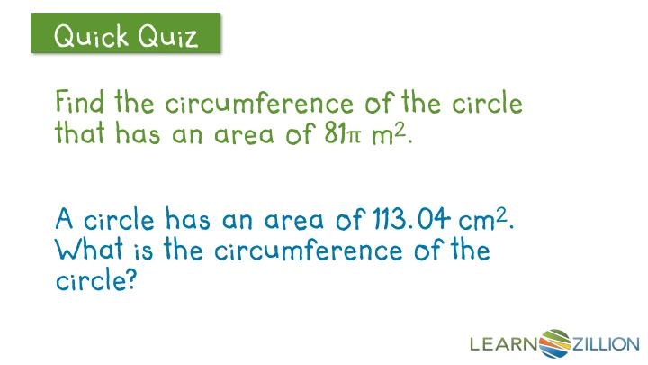 Find the circumference of the circle that has an area of 81