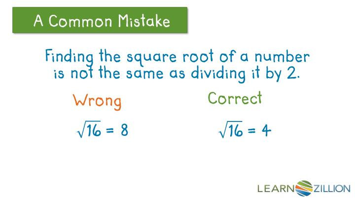 Finding the square root of a number is not the same as dividing it by 2.