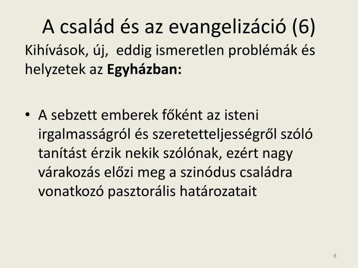 A család és az evangelizáció (6)